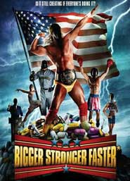 Bigger Stronger Faster movie review